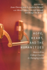 Hope, Heart, and the Humanities: How a Free College Course is Changing Lives Cover Image