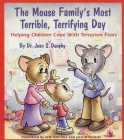 The Mouse Family's Most Terrible, Terrifying Day: Helping Children Cope with Terrorism Fears (Let's Talk) Cover Image