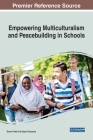 Empowering Multiculturalism and Peacebuilding in Schools Cover Image