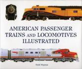 American Passenger Trains and Locomotives Illustrated Cover Image