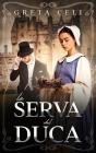 La Serva Del Duca Cover Image