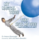 My Magical Three That Sets Me Free: A Quick Intervention for Anxiety Cover Image