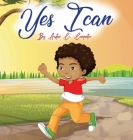 Yes I Can By Austin C. Carpenter Cover Image