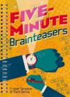 Five-Minute Brainteasers Cover Image