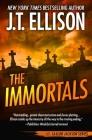 The Immortals (Taylor Jackson Novel #5) Cover Image