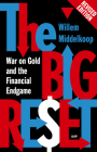 The Big Reset: War on Gold and the Financial Endgame Cover Image