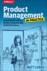 Product Management in Practice: A Real-World Guide to the Key Connective Role of the 21st Century Cover Image