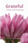 Grateful - Today and Everyday: Today and Everyday Cover Image
