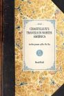 Chastellux's Travels in North-America: In the Years 1780-81-82 (Travel in America) Cover Image