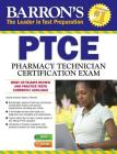 Barron's PTCE/Pharmacy Technician Certification Exam with Online Test Cover Image