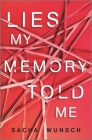 Lies My Memory Told Me Cover Image