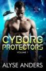 Cyborg Protectors, Vol 1 Cover Image