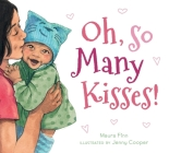 Oh, So Many Kisses (padded board book) Cover Image