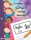 Alif Baa Taa Letter Tracing For Preschoolers: A Fun Book To Practice Hand Writing In Arabic For Pre-K, Kindergarten And Kids Ages 3 - 6: Coloring Page Cover Image