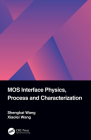 MOS Interface Physics, Process and Characterization Cover Image
