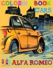 Cars Alfa Romeo coloring book for kids activity pages for preschooler (Cars coloring book for kids ages 4-8) Volume 1 Cover Image