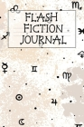 Flash Fiction Journal: Holiday Witchery Fiction Writer Journal To Write In Winter Tropes, Story, Ideas, Quotes, Characters, Scenes For Wiccan Cover Image
