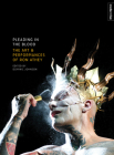 Pleading in the Blood: The Art and Performances of Ron Athey (Intellect Live) Cover Image