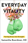 Everyday Vitality: Turning Stress into Strength Cover Image
