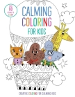 Calming Coloring for Kids: (Mindful Coloring Books) (iSeek) Cover Image