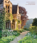 Secret Gardens of the Cotswolds Cover Image