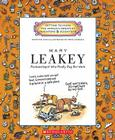 Mary Leakey: Archaeologist Who Really Dug Her Work (Getting to Know the World's Greatest Inventors & Scientists) Cover Image