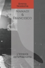 Mamadi & Francesco: L'intreccio dell'affidamento Cover Image