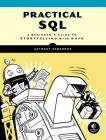 Practical SQL: A Beginner's Guide to Storytelling with Data Cover Image