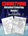 Christmas Detailed Coloring Books For Adults: Mandala Animal, Detailed Designs for Relaxation & Mindfulness, Teenagers, Young Adults, Boys, Girls, Ant Cover Image