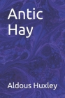 Antic Hay Cover Image