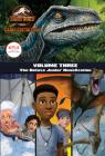 Camp Cretaceous, Volume Three: The Deluxe Junior Novelization (Jurassic World:  Camp Cretaceous) Cover Image