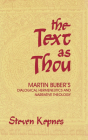 The Text as Thou: Martin Buber's Dialogical Hermeneutics and Narrative Theology Cover Image