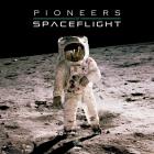Pioneers of Spaceflight Cover Image