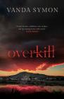 Overkill (Sam Shephard #1) Cover Image