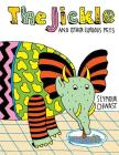 The JICKLE and Other Curious Pets Cover Image
