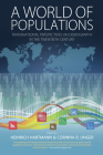 A World of Populations: Transnational Perspectives on Demography in the Twentieth Century Cover Image