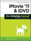 iMovie '11 & IDVD: The Missing Manual (Missing Manuals) Cover Image