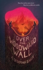 Over the Woodward Wall (The Up-and-Under #1) Cover Image