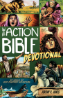 The Action Bible Devotional: 52 Weeks of God-Inspired Adventure (Action Bible Series) Cover Image