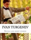 Ivan Turgenev, Novels and short stories Cover Image