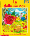 La gallinita roja (The Little Red Hen): (Spanish language edition of The Little Red Hen) Cover Image