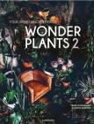 Wonder Plants 2: Your Urban Jungle Interior Cover Image