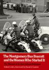 Montgomery Bus Boycott: Women Who Started It Cover Image