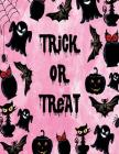 Trick or treat: Trick or treat on pink cover and Dot Graph Line Sketch pages, Extra large (8.5 x 11) inches, 110 pages, White paper, S Cover Image