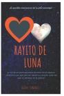 Rayito De Luna: Amor De Luna Cover Image