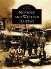 Norfolk and Western Railway (Images of Rail) Cover Image