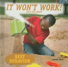 It Won't Work!: Let's Try Again (Best Behavior) Cover Image