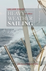 Adlard Coles' Heavy Weather Sailing, Sixth Edition Cover Image