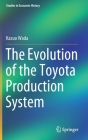 The Evolution of the Toyota Production System (Studies in Economic History) Cover Image