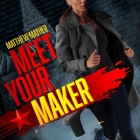 Meet Your Maker Cover Image